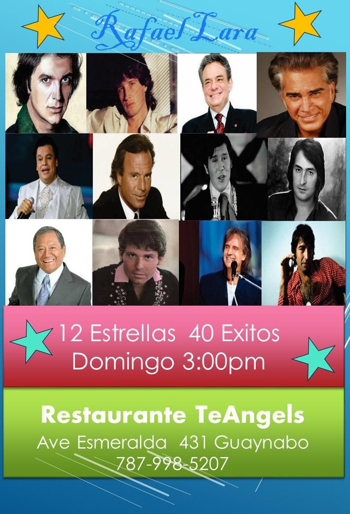 #RafaelLara en 12 Estrellas 40 Exitos domingo 3:00pm en Restaurante #TeAngels Ave Esmeralda 431 Gua