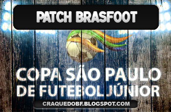 Patch Copa São Paulo Junior (84 equipes) – Brasfoot 2014