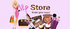 Vip Store Feito Pra Voce