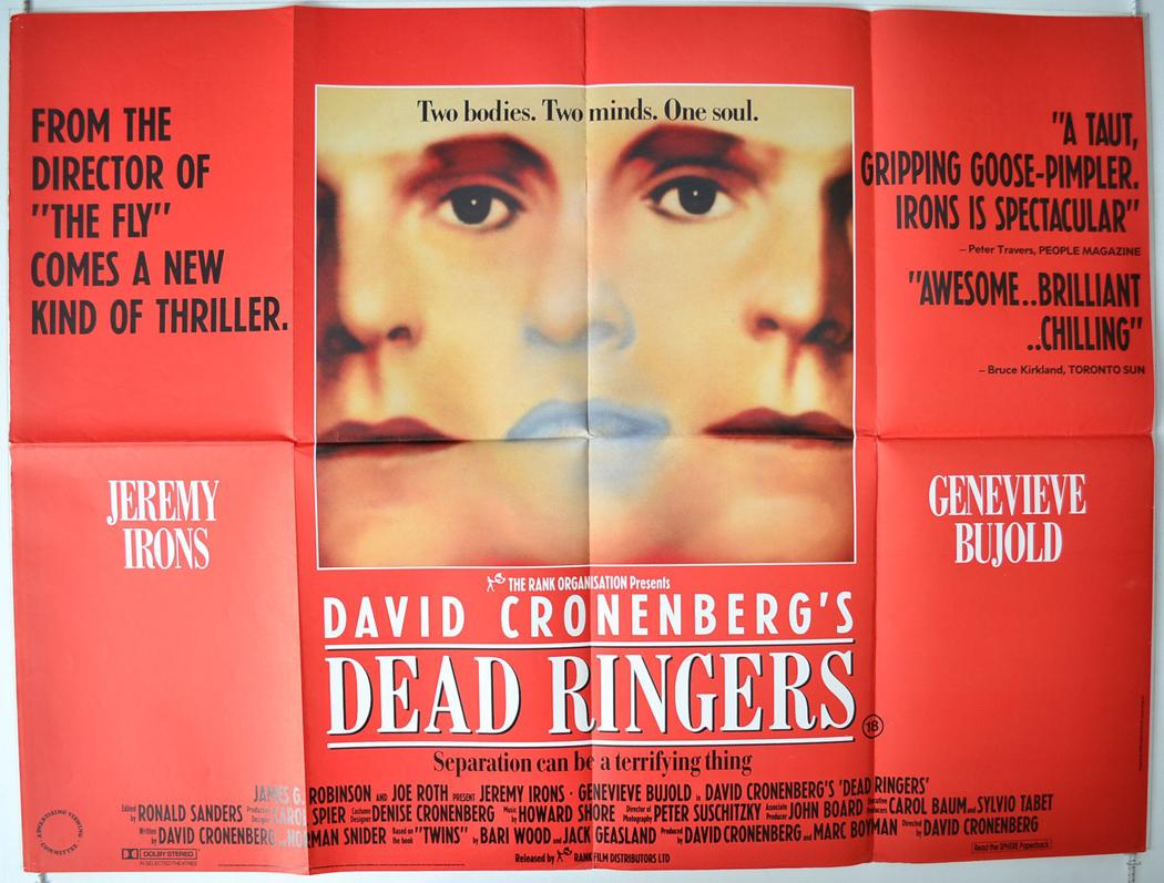 http://2.bp.blogspot.com/-V-DPEYdGT-Y/UA_ehP9FtiI/AAAAAAAABTg/pWFprph-jbg/s1600/David+Cronenberg%2527s+Dead+Ringers%25E2%2584%25A2+%25281988%2529+Poster.jpg