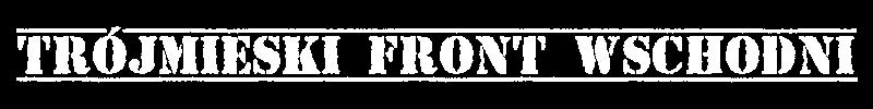 Trójmiejski Front Wschodni