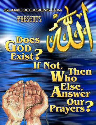 Does God Exist? If Not Then Who Else Answer Our Prayers?