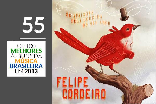 Felipe Cordeiro - Se Apaixone Pela Loucura do Seu Amor
