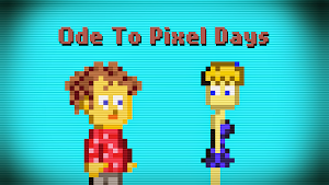 Ode To Pixel Days