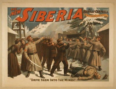 advertising, art, classic posters, free download, graphic design, movies, retro prints, theater, vintage, vintage posters, The New Siberia by Bartley Campbell, Drive Them Into the Mines- Vintage Theater Poster