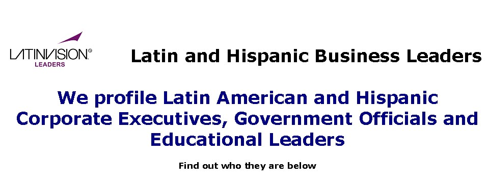 Hispanic Business Leaders and Latin Business Leaders