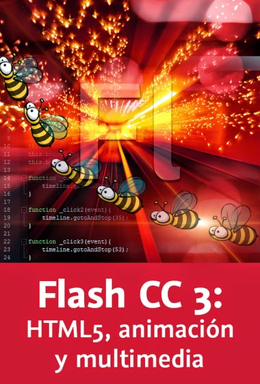 Flash CC 3: HTML5, animación y multimedia