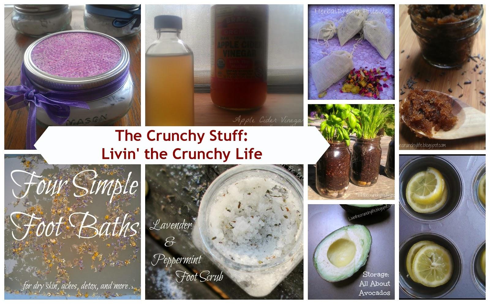 The Crunchy Stuff: Livin' the Crunchy Life