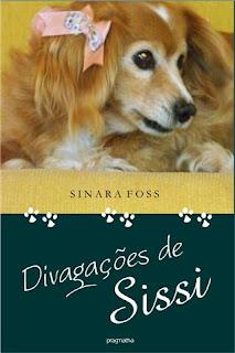 Capa do livro Divagações de Sissi, de Sinara Foss