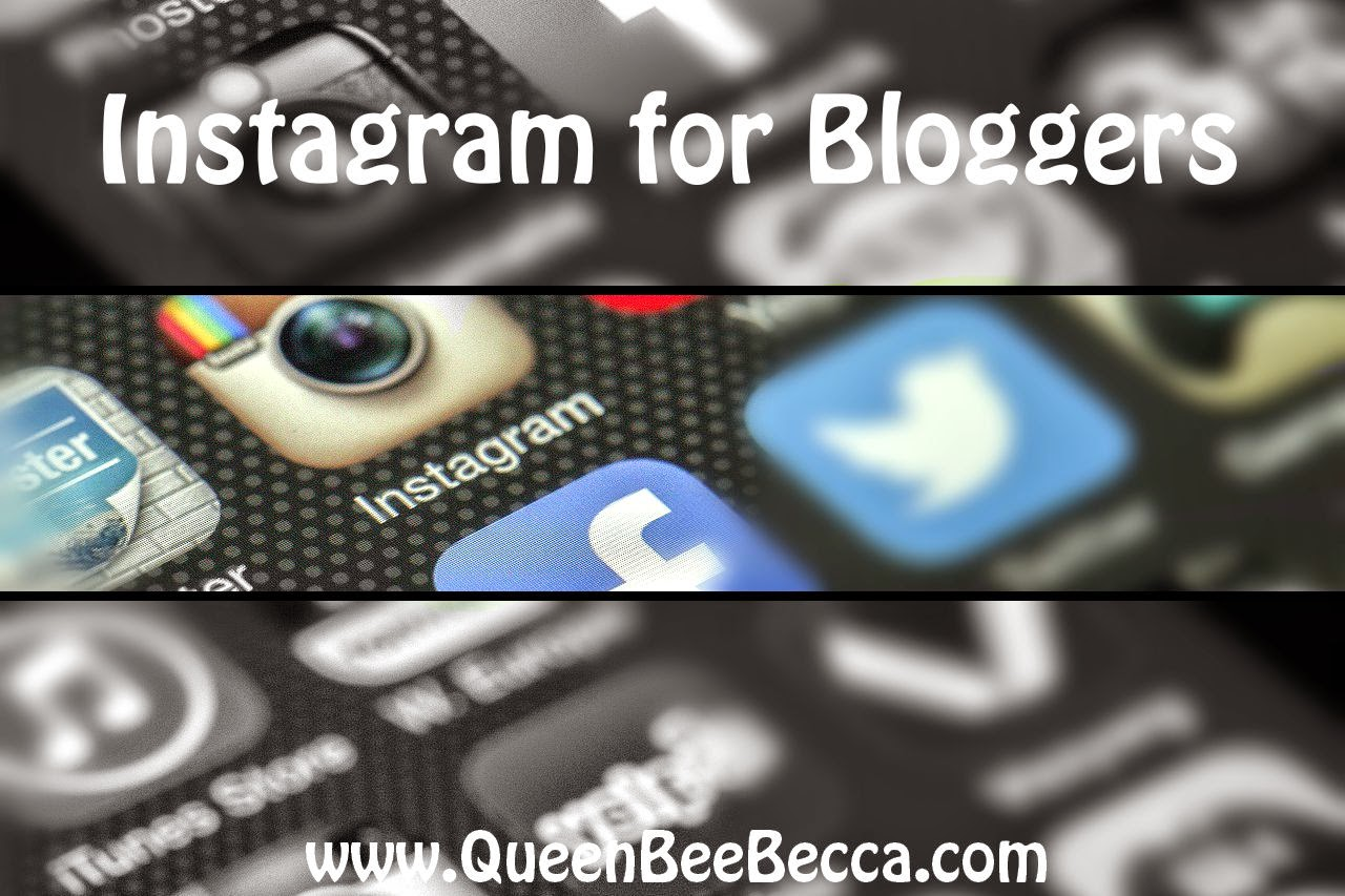 Instagram for Bloggers