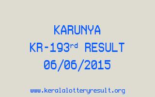 Karunya KR 193 Lottery Result 6-6-2015