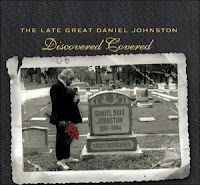(2004) The late great Daniel Johnston: