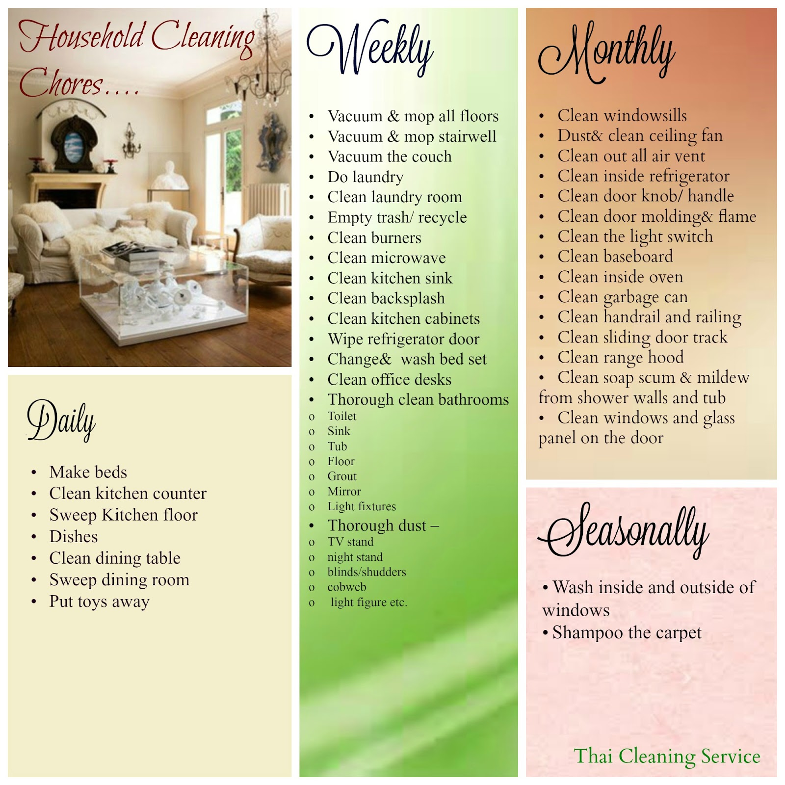 by following the list you dont need to schedule the deep cleaning day or spring cleaning at all because the house will always sparkling