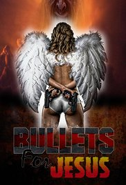 Watch Bullets for Jesus Online Free Putlocker