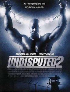 Quyết Đấu 2 - Undisputed 2
