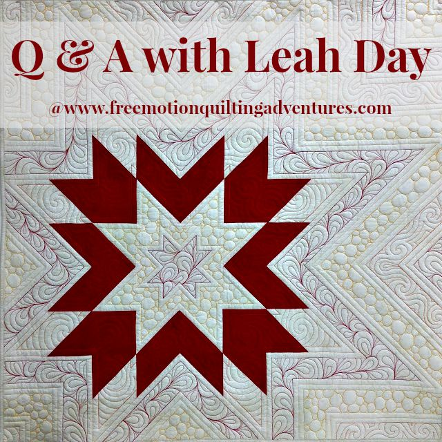 http://www.freemotionquiltingadventures.com/2015/08/leah-day-q-and-free-motion-effect.html