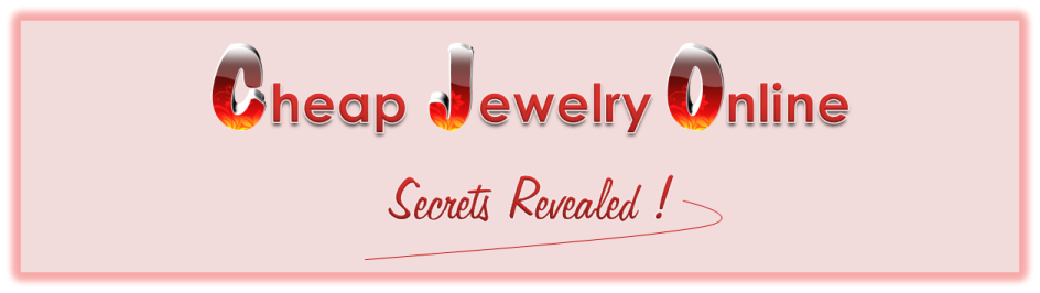 Cheap Jewelry Online - Secrets Revealed!