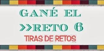 GANADORA TIRAS DE RETOS 6