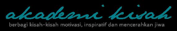Akademi Kisah - Berbagi kisah inspiratif