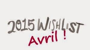 http://www.petitesastucesentrefilles.com/2015/03/ma-wishlist-davril-2015.html