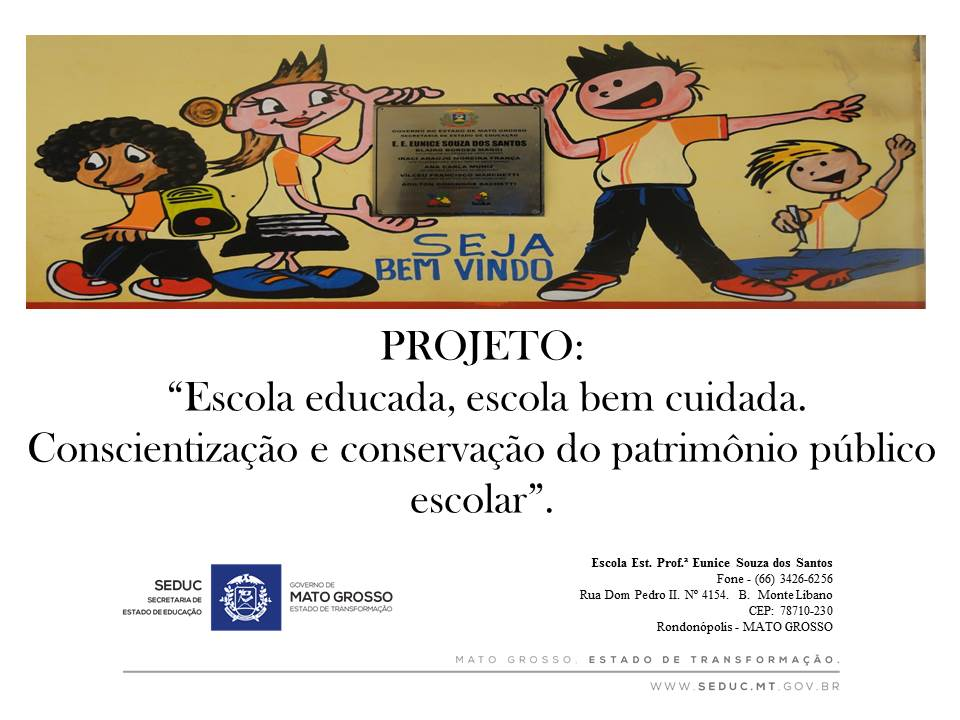 Escola Estadual Profª Eunice Souza Dos Santos Pesquisa Sobre