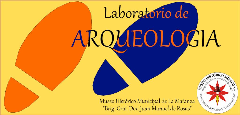 Laboratorio de ARQUEOLOGIA del Museo Histórico Municipal de La Matanza