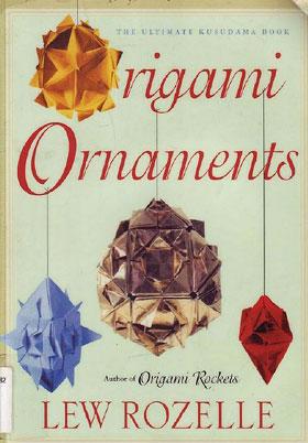 Орнаменты оригами - книга, посвященная искусству складывания японских церемониальных шаров кусудамы.