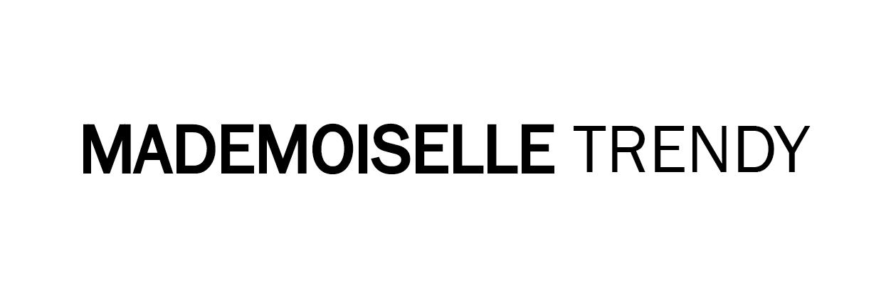 Mademoiselle Trendy