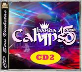 Banda Calypso - 15 Anos Ao Vivo CD2 Faixas Nomeadas e Sem Vinhetas