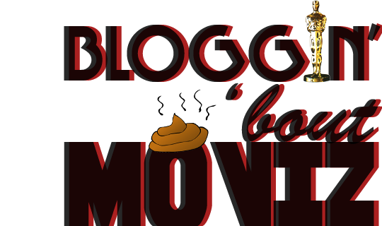 Bloggin' 'bout moviz