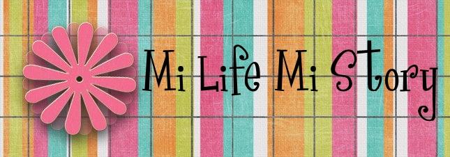 MI LIFE MI STORY