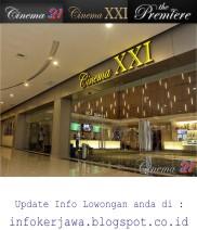 Lowongan Kerja Terbaru Cineplex 21