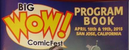 http://www.totalcomicmayhem.com/2015/04/big-wow-comic-fest-2015.html