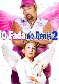 O Fada do Dente 2 Dublado