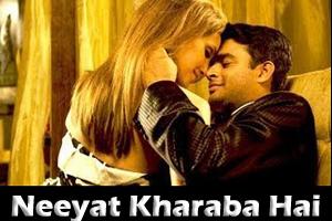 Neeyat Kharaba Hai