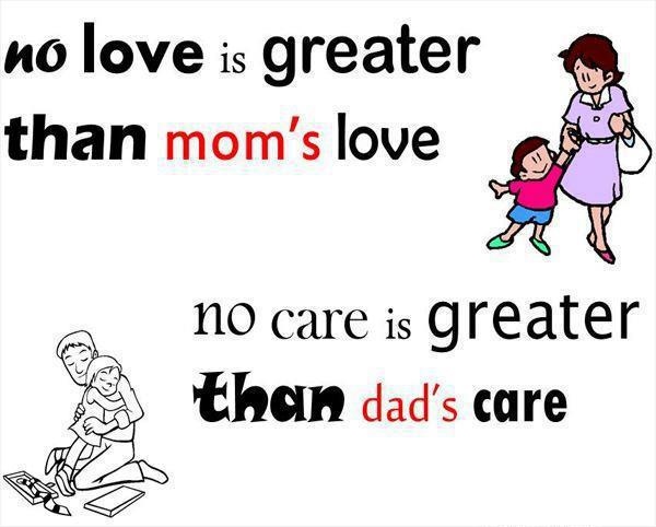 Mom s love dad s careI Love My Mom And Dad Quotes