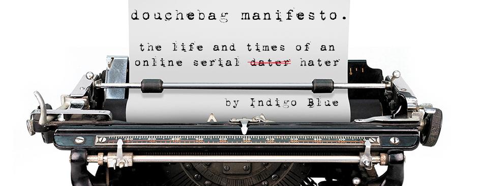 <center>douche bag manifesto.</center>