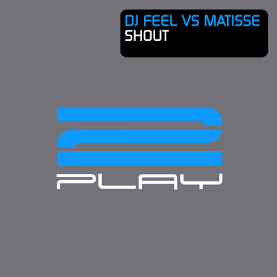 00 dj feel vs matisse shout 2play105 web 2011 trax DJ Feel vs Matisse Shout 2PLAY105 WEB 2011 TraX