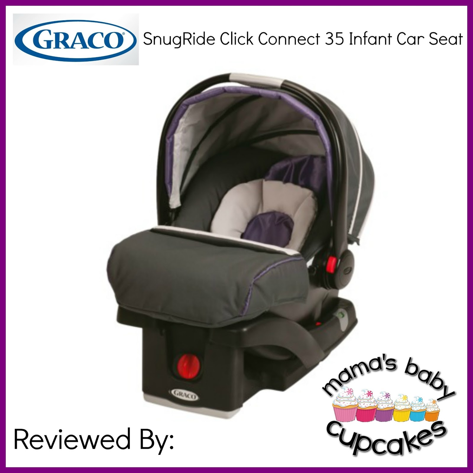 You Can Check Out Michelles Blog Review Of The SnugRideR Click ConnectTM 35 Infant Car Seat In Grapeade Shade And Then Enter Below For Your Chance To