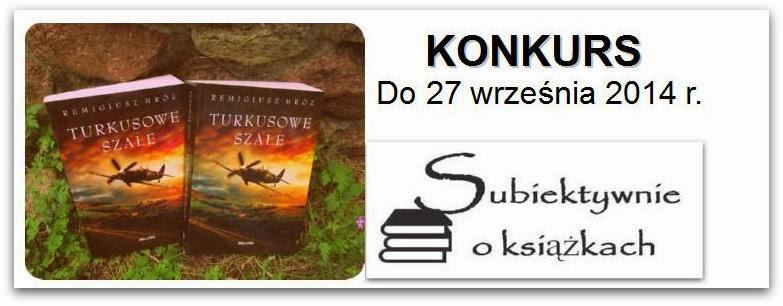 http://www.subiektywnieoksiazkach.pl/2014/08/wygraj-turkusowe-szale.html