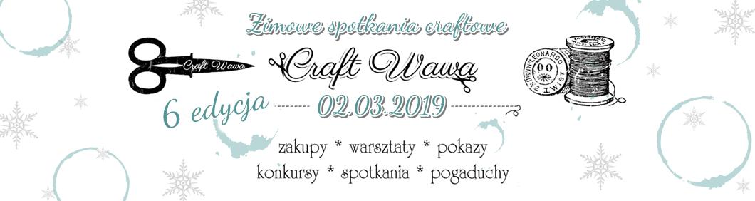 CRAFT WAWA - Zimowe Spotkania Craftowe - Warszawa 11 lutego 2017