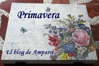 Anfitriona del mes de marzo_Amparo(Las Manualidades de Amparo)_Reto Amistoso#111_primavera