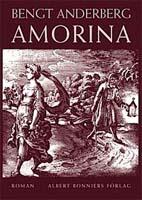 Bengt Anderberg, Amorina, Albert Bonniers Förlag