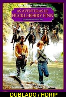 Assistir As Aventuras de Huck Finn Dublado