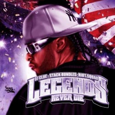 Stack_Bundles-Legends_Never_Die-(Hosted_By_DJ_Clue)-(Bootleg)-2007-an187