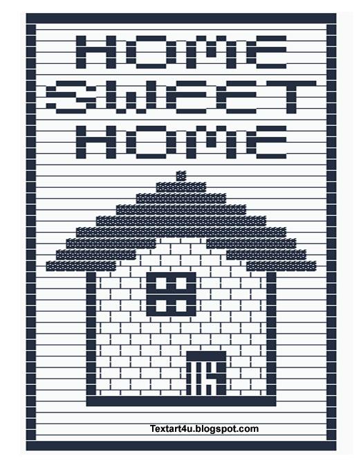 Home Sweet Home Copy Paste Text Art | Cool ASCII Text Art 4 U