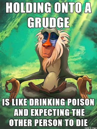 Let go of all of those Grudges!!!