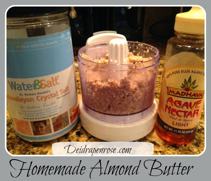 Deidra Penrose, healthy recipes, clean recipe, healthy almond butter, homemade almond butter, agave nectar, facts about almonds, raw almonds, almonds, sea salt, himalayan salt, non GMO, diabetic recipes, beachbody, team beachbody, health and fitness coach, weight loss, accountability, easy healthy recipes