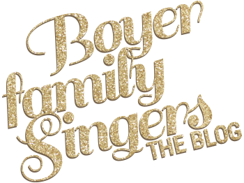 Boyer Family Singers Blog
