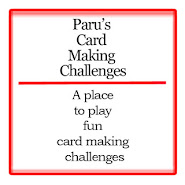 Paru's Card Making Challenges